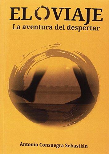 EL VIAJE: Consuegra Sebastián, Antonio