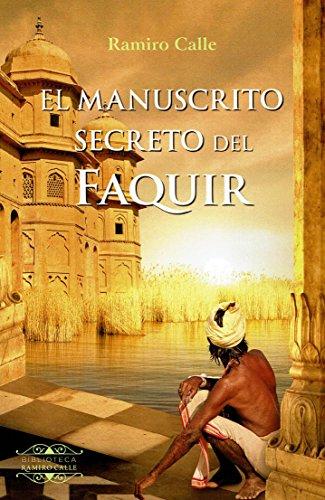 9788417168407: EL MANUSCRITO SECRETO DEL FAQUIR (BIBLIOTECA RAMIRO CALLE)