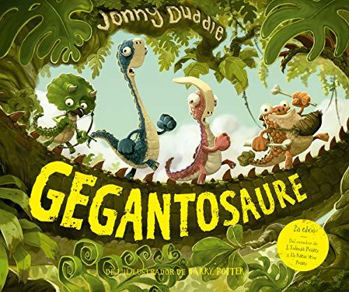 9788417207236: Gegantosaure: Contes de dinosaures: Llibre per a nens en català recomanat a partir de 3 anys: De l'il·lustrador de Harry Potter! (Àlbums Il·lustrats)