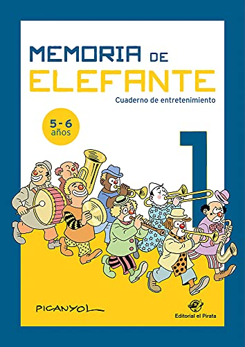 9788417210472: Memoria de elefante: Cuaderno para Primero De Primaria: Juegos para niños de 5 y 6 años: primero de primaria: Cuadernillo de actividades: 1 (cuadernos de actividades)