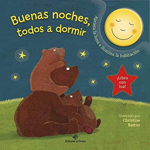 9788417210670: Buenas Noches, Todos a Dormir: Cuentos para bebés: 1 (Cuentos para dormir con luz)