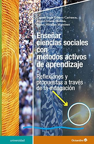 Enseñar ciencias sociales con métodos activos de: GÓMEZ CARRASCO, Cosme