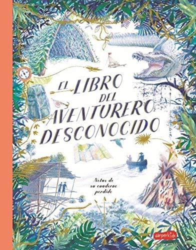 9788417222772: El libro del aventurero desconocido: 48 (HARPERKIDS)