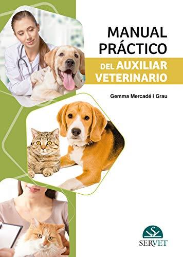 9788417225551: Manual práctico del auxiliar veterinario - Libros de veterinaria - Editorial Servet