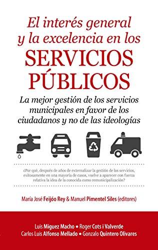 EL INTERÉS GENERAL Y LA EXCELENCIA EN: PIMENTEL SILES, MANUEL;