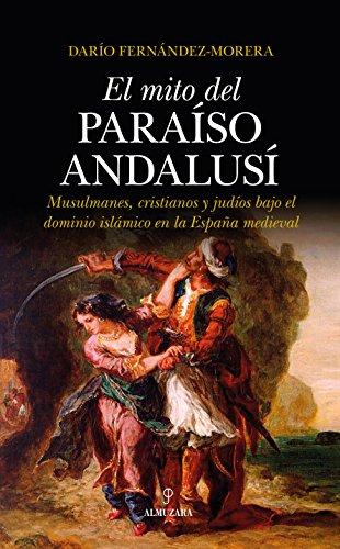 9788417229542: MITO DEL PARAÍSO ANDALUSÍ, EL (Al Ándalus)