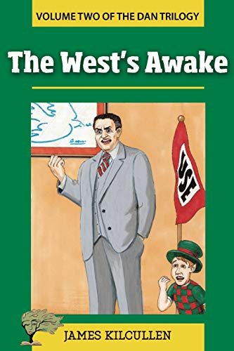 The West's Awake: Kilcullen, James