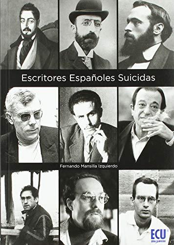 Escritores españoles suicidas (Paperback): Fernando Mansilla Izquierdo