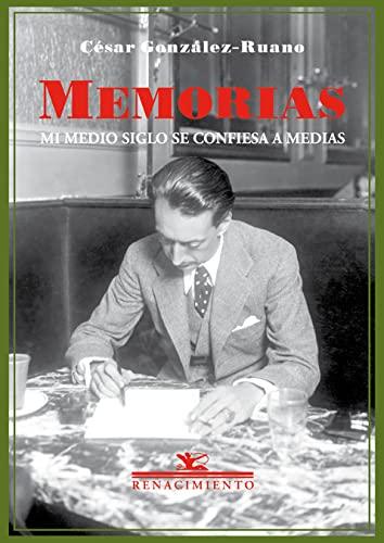 9788417266097: Memorias. Mi medio siglo se confiesa a medias (Biblioteca de la Memoria) (Spanish Edition)