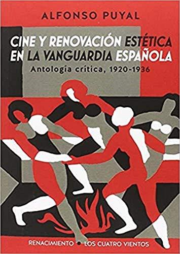 Cine y renovación estética en la vanguardia: Puyal, Alfonso