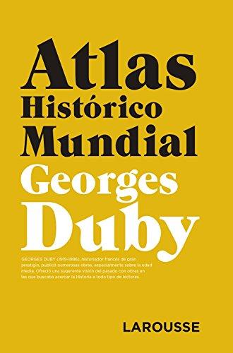 9788417273361: Atlas Histórico Mundial G.Duby (Larousse - Atlas)
