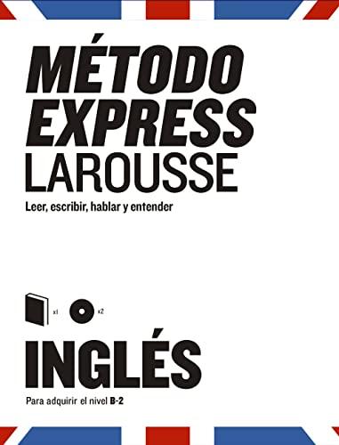 9788417273460: Método Express Inglés (Larousse - Métodos Express)