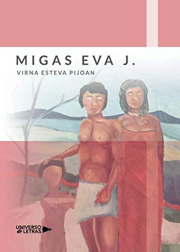 9788417274238: Migas eVa J.