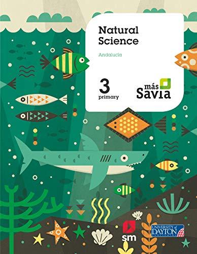 9788417291723: Natural science. 3 Primary. Más Savia. Andalucía