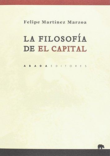 9788417301002: La filosofía de el capital (Lecturas de Filosofía)