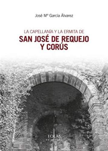 La capellanía y la ermita de San: García Álvarez, José
