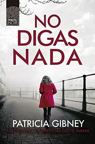 9788417333751: No digas nada: 12 (Principal Noir)