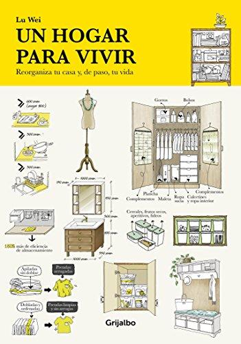 9788417338046: Un hogar para vivir: Reorganiza tu casa y, de paso, tu vida (Crecimiento personal y estilo de vida)