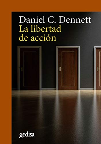 9788417341831: Libertad de acción, La (CLA-DE-MA / Ciencias Cognitivas)