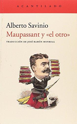 """9788417346126: Maupassant y """"el otro"""" (El Acantilado)"""