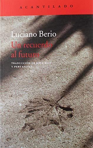 9788417346379: Un recuerdo al futuro (El Acantilado)
