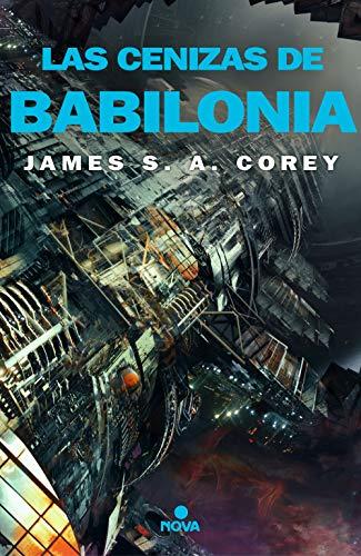 9788417347826: Las cenizas de Babilonia (The Expanse 6)