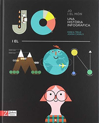 9788417374228: Jo i el món: Una història infogràfica