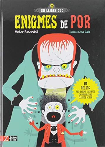 9788417374402: Enigmes de por: 10 relats amb enigma inspirats en personatges clàssics de por