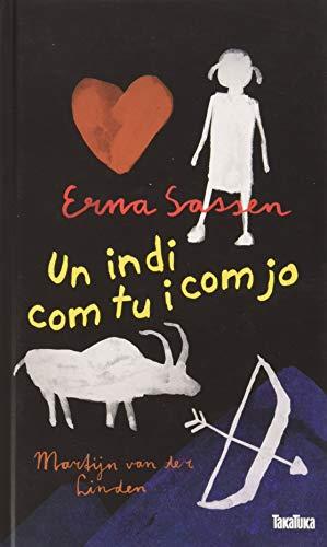 9788417383466: UN INDI COM TU I COM JO (Takatuka novel·les)