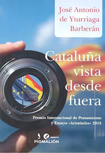 9788417397982: Cataluña vista desde fuera: 23 (Pigmalión Ensayo)