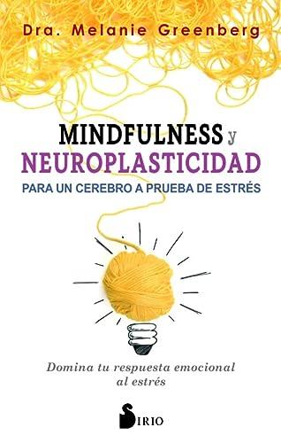 9788417399009: Mindfulness y neuroplasticidad. Para un cerebro a prueba de estrés