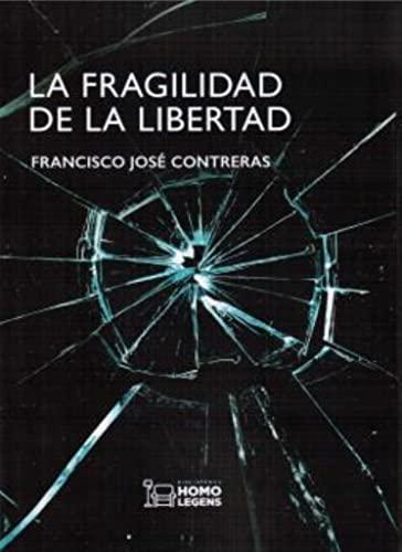9788417407100: La fragilidad de la libertad
