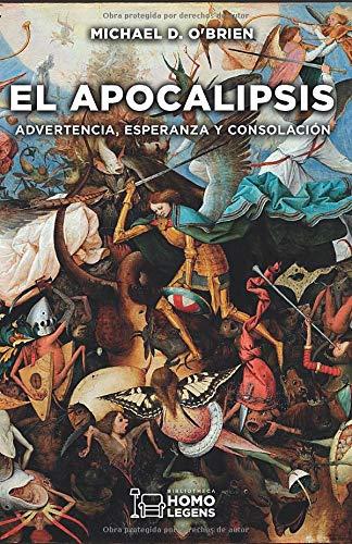 9788417407728: El Apocalipsis: ADVERTENCIA, ESPERANZA Y CONSOLACIÓN