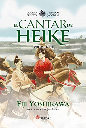 9788417419141: EL CANTAR DE HEIKE 3: La gran epopeya medieval japonesa (Satori Ilustrados)