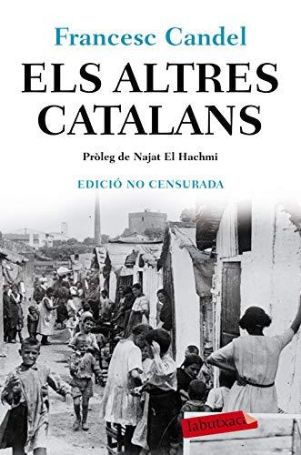 9788417423582: Els altres catalans: Pròleg de Najat El Hachmi (LABUTXACA)
