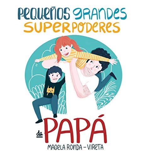 9788417424374: Pequeños grandes superpoderes de papá (B Plus)