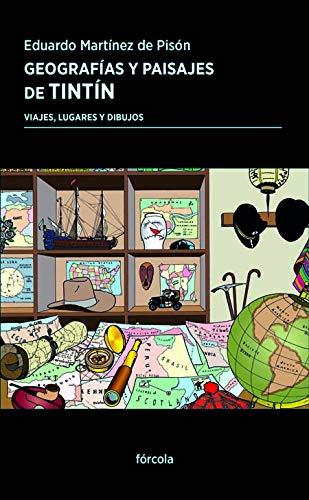 9788417425364: Geografías y paisajes de Tintín: Viajes, lugares y dibujos: 41 (Periplos)