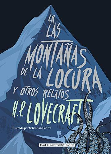 9788417430047: En las montañas de la locura y otros relatos (Clásicos ilustrados)