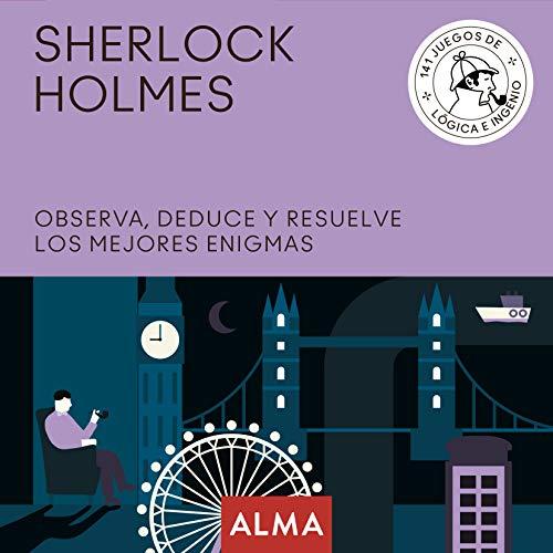 9788417430931: Sherlock Holmes. Observa, deduce y resuelve sus mejores enigmas: 25 (Cuadrados de diversión)