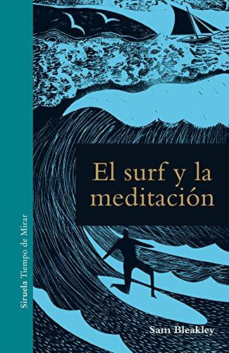 9788417454067: El surf y la meditación: 13 (Tiempo de Mirar)