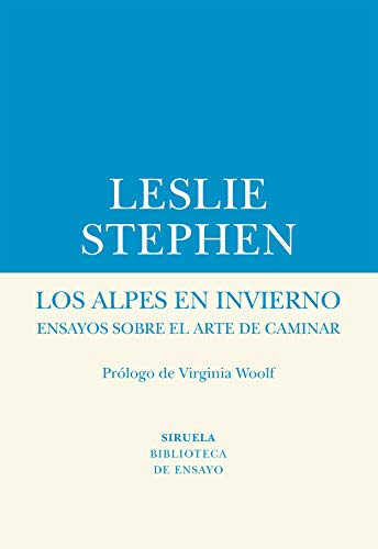 9788417454609: Los Alpes en invierno: Ensayos sobre el arte de caminar: 68 (Biblioteca de Ensayo / Serie menor)