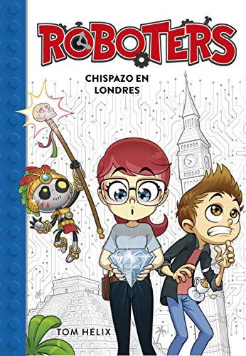 9788417460594: Chispazo en Londres (Serie Roboters 3)