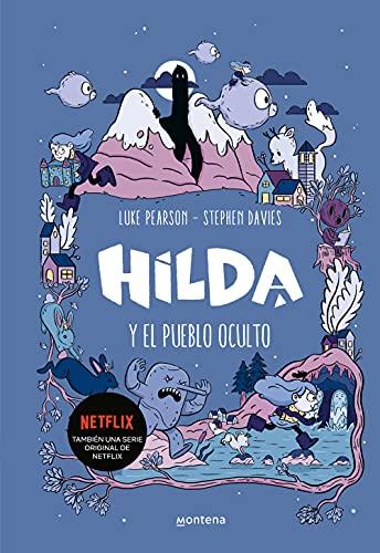 9788417460785: Hilda y el pueblo oculto (Hilda)