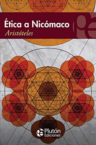 9788417477516: Ética A Nicómaco: 1 (Colección Eterna)