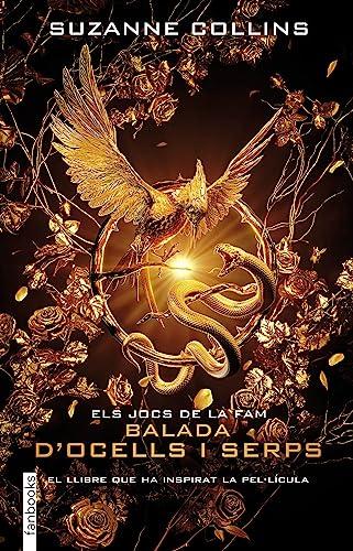 9788417515911: Balada d'ocells i serps: Els Jocs de la fam (Ficció)
