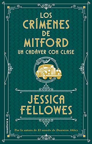 9788417541026: Un cadáver con clase (Los crímenes de Mitford. Libro 2) (Novela)