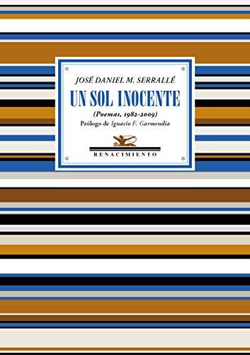 9788417550905: Un sol inocente: (Poemas, 1982-2009): 110 (Antologías)