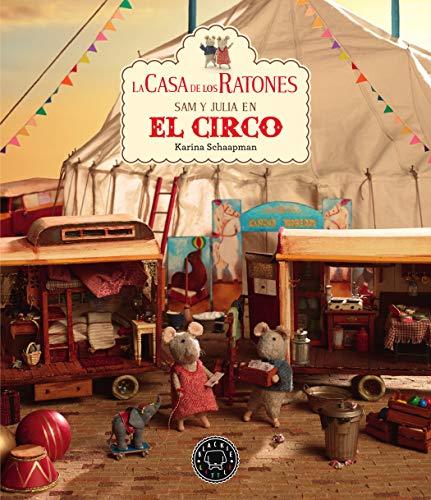 9788417552541: La casa de los ratones, volumen 5: Sam y Julia en el circo