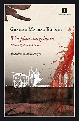 9788417553333: Un plan sangriento: El caso Roderick Macrae: 201 (Impedimenta)