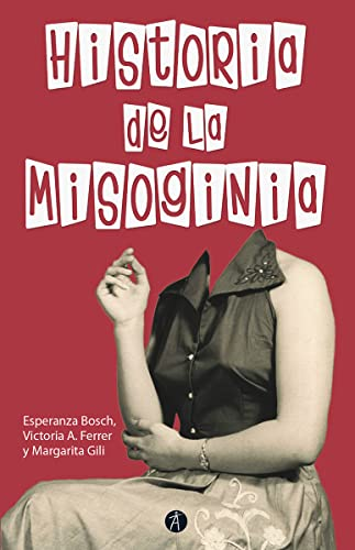 9788417556341: HISTORIA DE LA MISOGINIA NE REVISADA Y AUMENTADA: Segunda edición revisada y aumentada (DIVULGA)